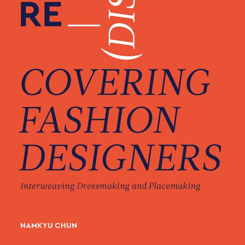 Re Dis Covering Fashion Designers Aalto University Shop