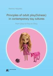 Principles of adult play(fulness) in contemporary toy cultures