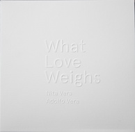 What love weighs