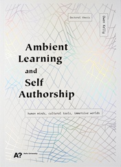 Ambient Learning and Self Authorship