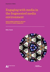 Engaging with media in the fragmented media environment