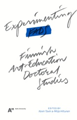 Experimenting FADS: Finnish Art-Education Doctoral Studies