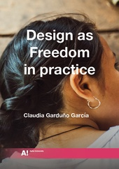 Design as Freedom in practice