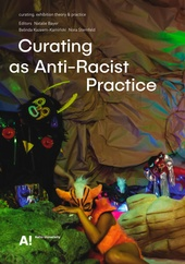 Curating as Anti-Racist Practice