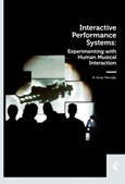 Interactive Performance Systems